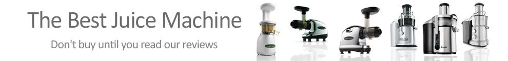 The Best Juice Machines